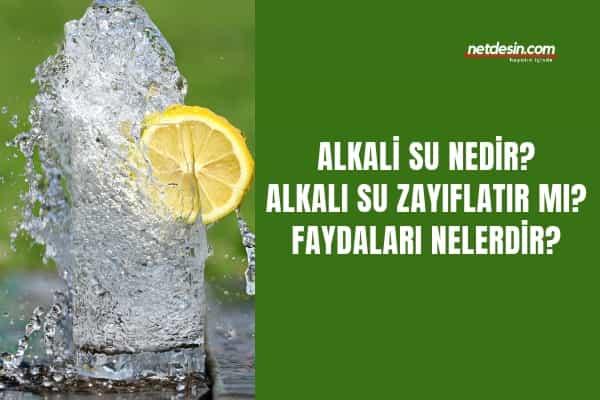 alkali-su-nedir