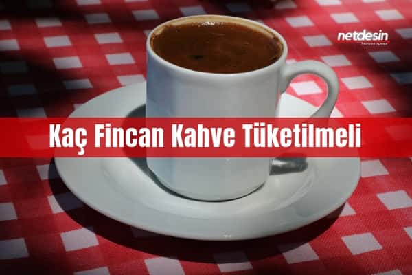 gunde-kac-fincan-kahve-icilmeli