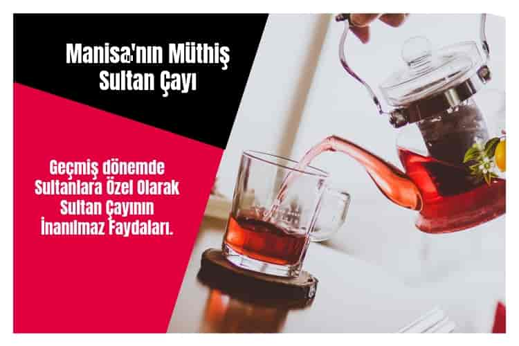 sultan-çayı-nedir